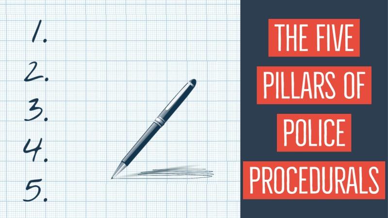 The 5 Pillars Of Police Procedurals