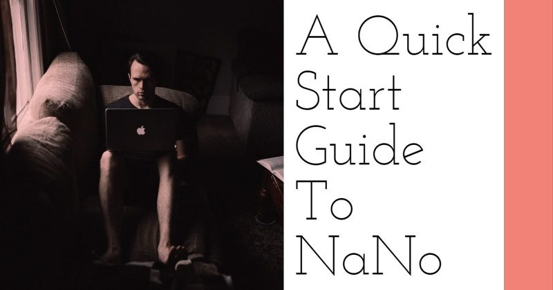 A Quick Start Guide To NaNoWriMo
