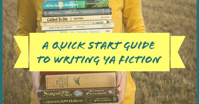 A Quick Start Guide To Writing YA Fiction